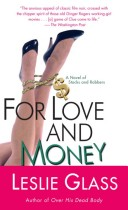 For Love and Money