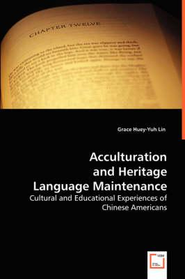 Acculturation and Heritage Language Maintenance