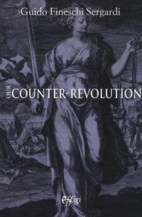 Our counter-revolution