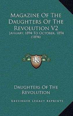 Magazine of the Daughters of the Revolution V2