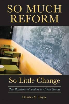 So Much Reform, So Little Change