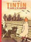 Tintin El Sueno y La Realidad