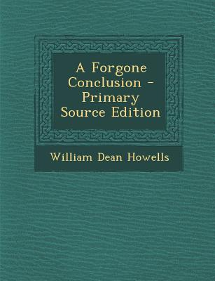 A Forgone Conclusion