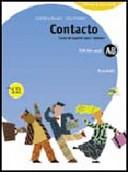 Contacto. Curso de español para italianos. Modulo A-B. Con CD audio. Per le Scuole superiori