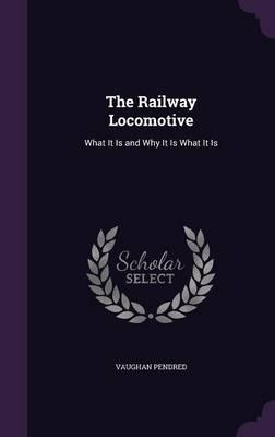 The Railway Locomotive