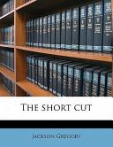 The Short Cut