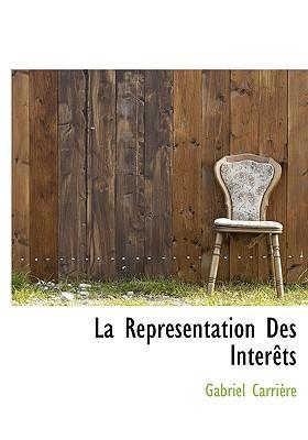 La Repr Sentation Des Int R Ts