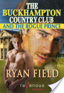 The Buckhampton Country Club and the Rogue Prince