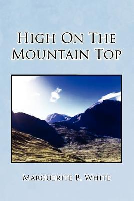 High on the Mountain Top