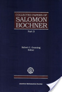 Collected Papers of Salomon Bochner