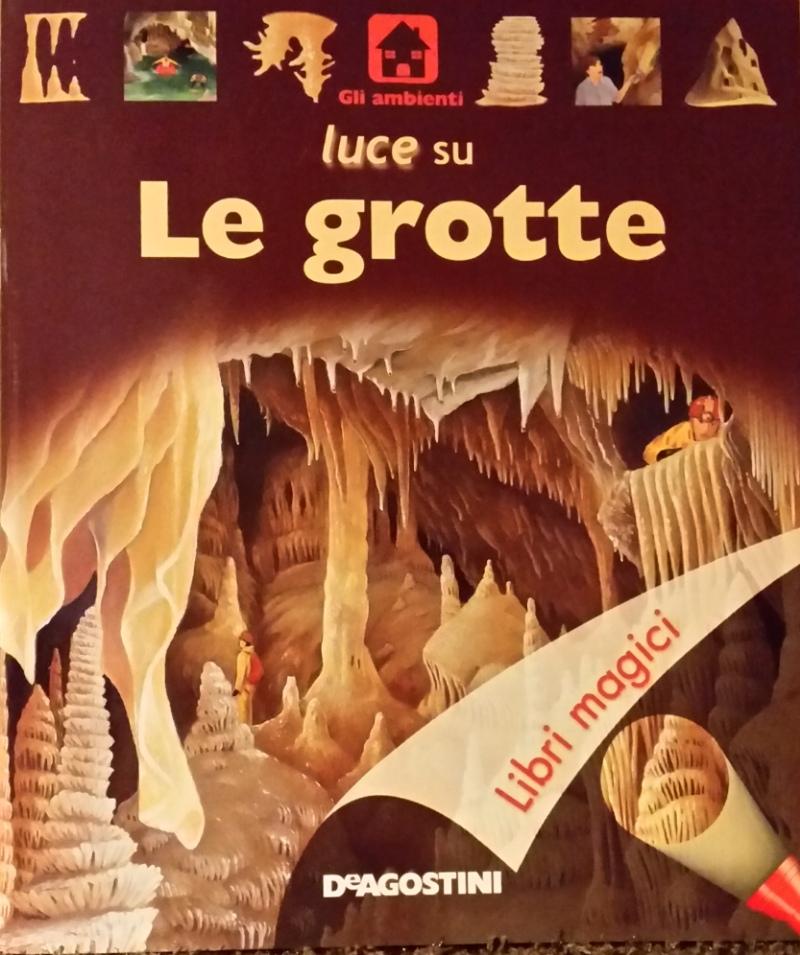 Luce su le grotte