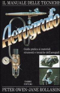 Il manuale delle tecniche dell'aerografo