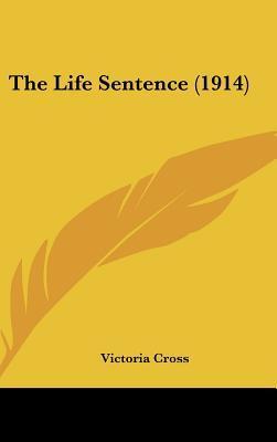 The Life Sentence (1914)
