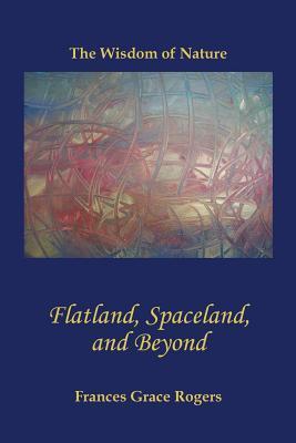 Flatland, Spaceland, and Beyond