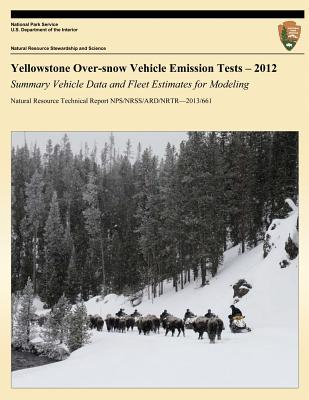 Yellowstone Over-Snow Vehicle Emission Tests 2012