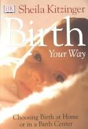 Birth Your Way