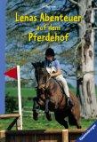 Lenas Abenteuer auf dem Pferdehof.