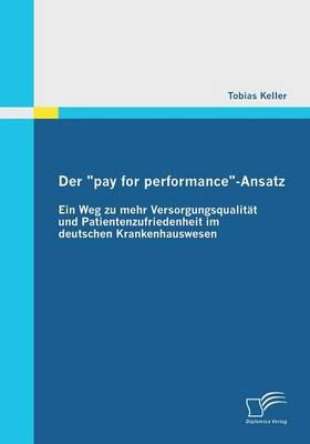 "Der ""pay for performance""-Ansatz"