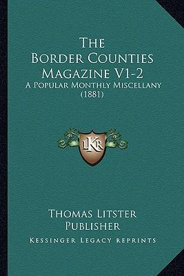 The Border Counties Magazine V1-2