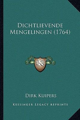 Dichtlievende Mengelingen (1764)