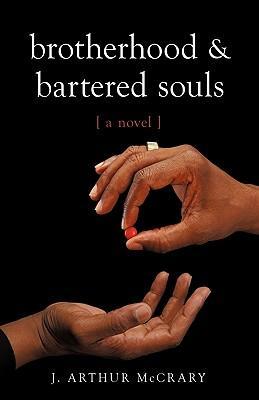 Brotherhood and Bartered Souls