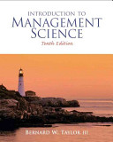 e-Study Guide for: Introduction to Management Science by Bernard W. Taylor, ISBN 9780136064367