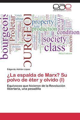 ¿La espalda de Marx? Su polvo de éter y olvido (I)