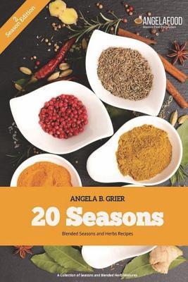 20 Seasons Blended Seasons and Herbs Recipes