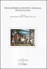 Filellenismo e identita romana in eta Flavia