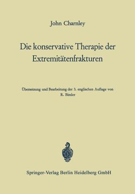 Die Konservative Therapie Der Extremitätenfrakturen