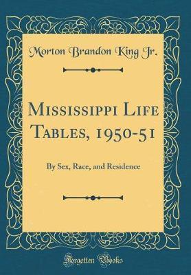 Mississippi Life Tables, 1950-51