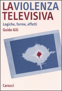 La violenza televisiva