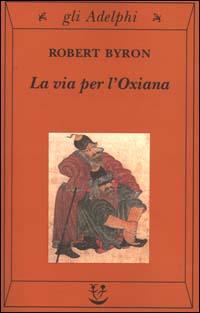 La via per l'Oxiana