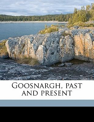 Goosnargh, Past and Present