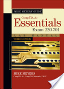 Mike Meyers CompTIA A+ Guide: Exam 220-701
