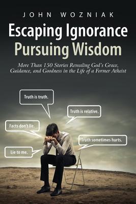 Escaping Ignorance-Pursuing Wisdom
