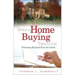 Savvy Home Buying Tactics