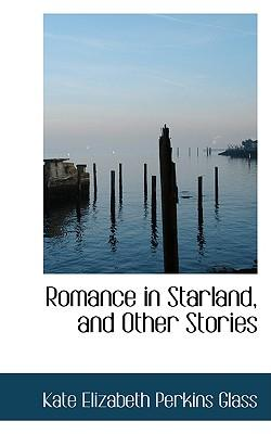 Romance in Starland, and Other Stories