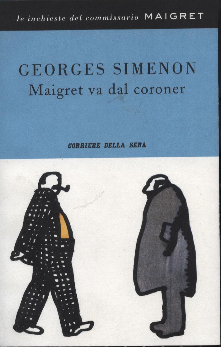 Maigret va dal coron...