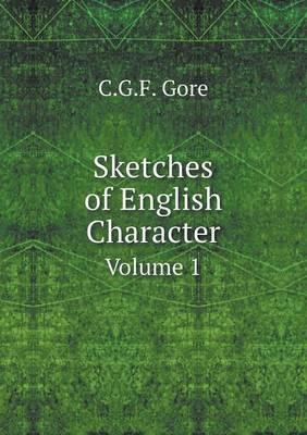 Sketches of English Character Volume 1