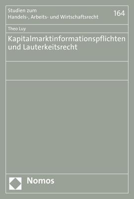 Kapitalmarktinformationspflichten Und Lauterkeitsrecht