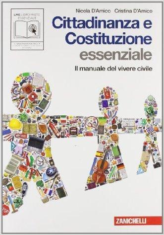 Cittadinanza e Costituzione. Essenziale. Manuale del vivere civile. Per la Scuola media. Con espansione online