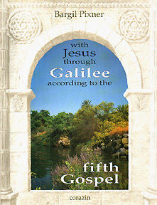 With Jesus Through Galilee According to the Fifth Gospel