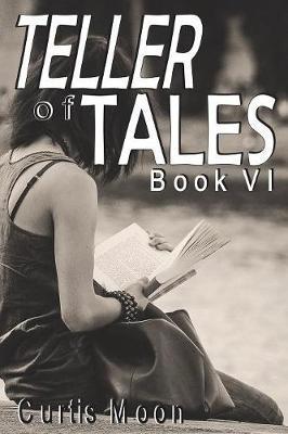 Teller of Tales VI