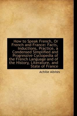 How to Speak French, or French and France
