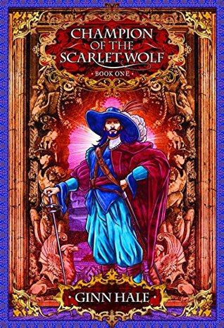 Champion of the Scarlet Wolf, Book 1
