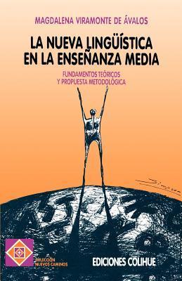 LA Nueva Linguistica En LA Ensenanza Media