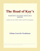 The Head of Kay's (Webster's Japanese Thesaurus Edition)