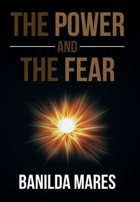 The Power And The Fear