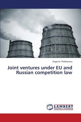Joint ventures under EU and Russian competition law